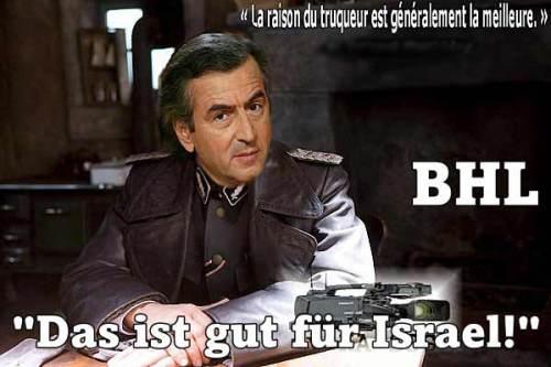 BHL_das_ist_gut_fur_israel_La_raison_du_truqueur_la_meilleure