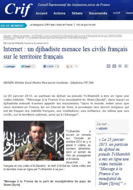 Le Crif (lobby sioniste en France) relaie la menace d'un groupuscule (25 janvier 2013) source : crif.org/fr/revuedepresse/internet-un-djihadiste-menace-les-civils-français-sur-le-territoire-français/34748