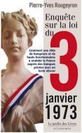 Pierre_yves_Rougeyron_Enquete_sur_la_loi_3_janvier_1973_jardin_des_livres